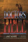 Doctors in Hell (Heroes in Hell) - Janet Morris, Andrew P. Weston, Chris Morris, Matthew Kirshenblatt, Richard Groller, Jack William Finley, Joe Bonadonna, Deborah Koren, Bill Snider, Paul Freeman, Nancy Asire, Michael H. Hanson, R.E. Hinkle