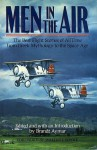 Men In The Air: The Best Flight Stories of All Time from Greek Mythology to the Space Age - Brandt Aymar