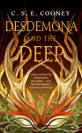 Desdemona and the Deep - C.S.E. Cooney