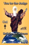 God, Religion or Science: Michelle Galan - Dave Garr