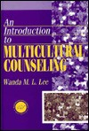 Introduction To Multicultural Counselling - Wanda M.L. Lee