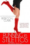 Running in Stilettos (Red Stilettos Book 2) - Rebecca J. Clark