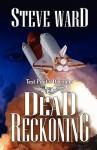 Test Pilot's Daughter II: Dead Reckoning - Steve Ward