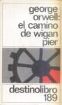 El Camino de Wigan Pier - George Orwell