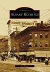 Albany Revisited (Images of America: New York) - Don Rittner
