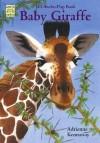 Baby Giraffe: A Lift-The-Flap Book - Adrienne Kennaway