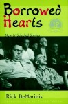 Borrowed Hearts: New and Selected Stories - Rick DeMarinis