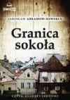 Granica Sokoła (Audiobook) - Abramow- Newerly Jarosław