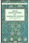 Great Short Stories by American Women (Dover Thrift Editions) - Candace Ward