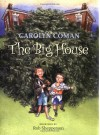 The Big House - Carolyn Coman