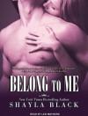 Belong to Me - Shayla Black, Lexi Maynard