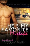 He's My Favorite Mistake - Tamika Newhouse, Ni'cola Mitchell