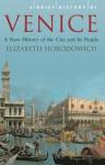 A Brief History of Venice - Elizabeth Horodowich