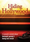 Hiding Hollywood - Ainslie Paton