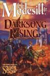 Darksong Rising - L.E. Modesitt Jr.