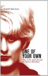 One of Your Own: The Life and Death of Myra Hindley - Carol Ann Lee