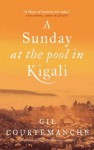 A Sunday At The Pool In Kigali - Gil Courtemanche