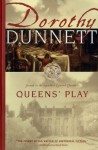 Queens' Play - Dorothy Dunnett