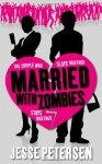 Married With Zombies - Jesse Petersen