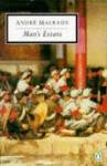 Man's Estate (Twentieth-Century Classics) - André Malraux, Alastair Macdonald
