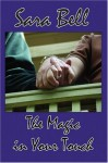 The Magic in Your Touch - Sara Bell