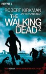 The Walking Dead 2 (The Govenor Trilogy, #2) - Robert Kirkman, Jay Bonansinga, Wally Anker