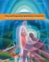 Piety and Pragmatism: Spiritualism in Futuristic Art - Massimo Duranti, Roberta Cremoncini, Renato Miracco, Harry Hare