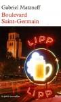 Boulevard Saint Germain: Récit - Gabriel Matzneff