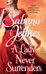 A Lady Never Surrenders (Hellions of Halstead Hall) - Sabrina Jeffries