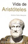 Vida de Aristóteles - António Pedro Mesquita