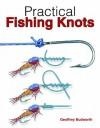Practical Fishing Knots - Geoffrey Budworth