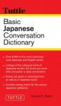 Basic Japanese Conversation Dictionary - Samuel E. Martin