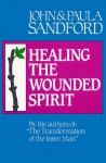 Healing the Wounded Spirit - John Loren Sandford, Paula Sandford