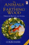 Through Battle And Storm: The Animals of Farthing Wood (Red Fox middle fiction) - Colin Dann