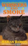 Whiskers & Smoke - Marian Babson