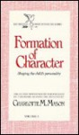 Formation of Character - Charlotte M. Mason