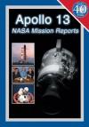 Apollo 13: NASA Mission Reports - Robert Godwin