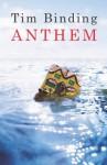 Anthem - Tim Binding