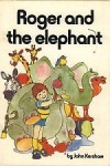 Roger and the elephant - John Kershaw, Lesley Smith