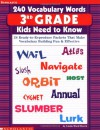 240 Vocabulary Words 3rd Grade Kids Need To Know: 24 Ready-to-Reproduce Packets That Make Vocabulary Building Fun & Effective - Linda Ward Beech, Linda Beech
