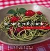 The Simpler the Better: Sensational Italian Meals - Leslie Revsin, Rick Rodgers