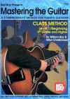Mastering the Guitar Class Method Level 1: 9th Grade & Higher Edition - William Bay, Mike Christiansen