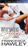 Whirlwind Affair - Francesca Hawley