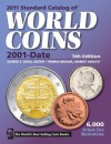 2011 Standard Catalog of World Coins 2001-Date - George S. Cuhaj, Thomas Michael