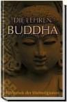 Die Lehren Buddha - Gautama Buddha, Karl Seidenstücker