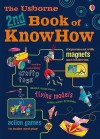 The Usborne 2nd Book of Know How. Heather Amery ... [Et Al.] - Struan Reid