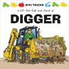 Mini Trucks: Digger: A Lift-the-Flap and Stand-Up - Tango Books, Terry Burton
