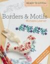 Ready to Stitch: Borders & Motifs - Michaela Learner