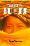 The Maverick Guide to Bali and Java - Don Turner