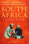 South Africa: A Modern History - T.R.H. Davenport, Christopher Saunders, Desmond Tutu